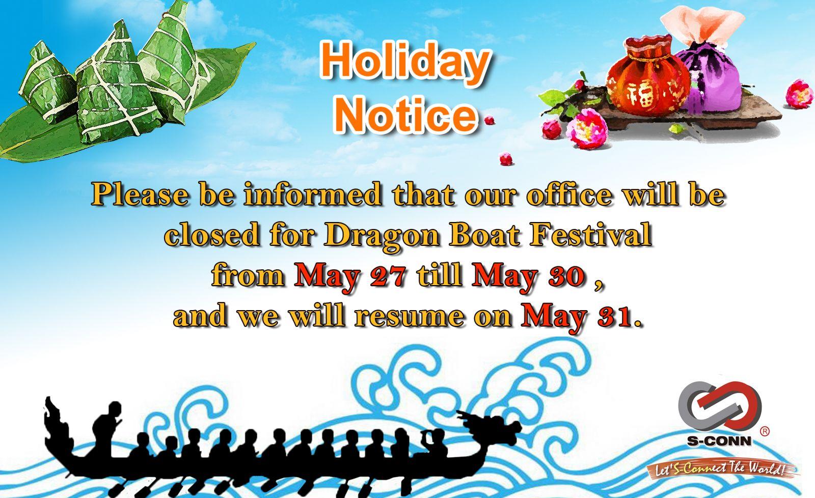 Holiday Notice Dragon Boat Festival S Conn Enterprise