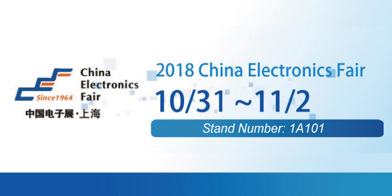 2018 China Electronics Fair Stand Number 1A101