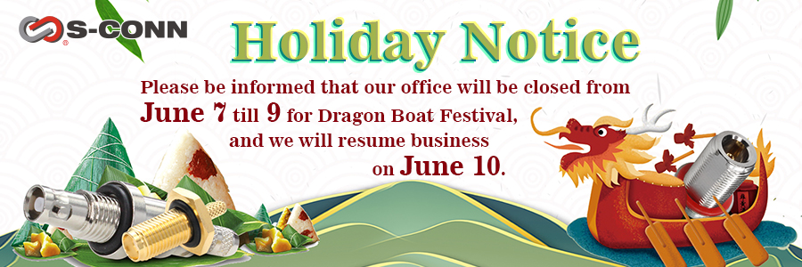 Holiday Notice – Dragon Boat Festival